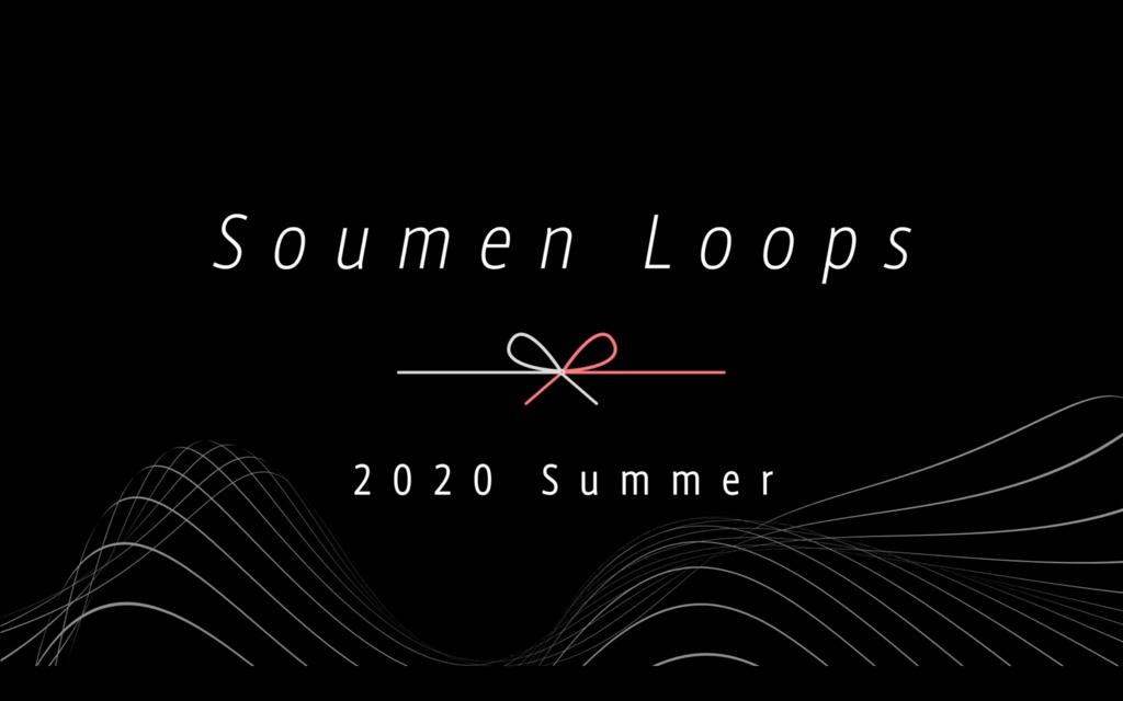 [フリーVJ/映像素材] Soumen Loops - 2020 summer