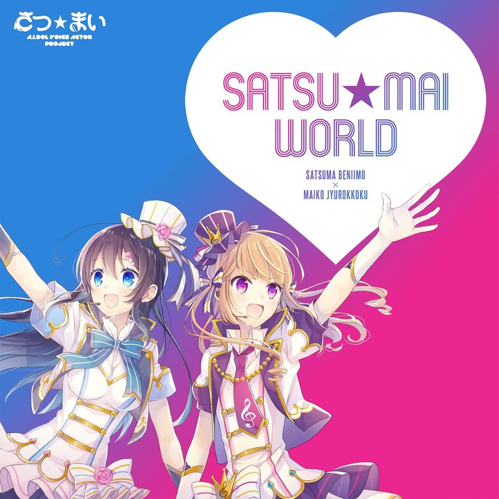 SATSU★MAI WORLD