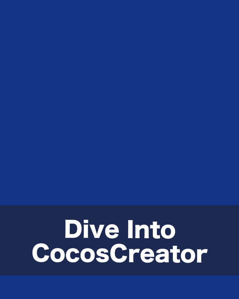 Dive Into CocosCreator