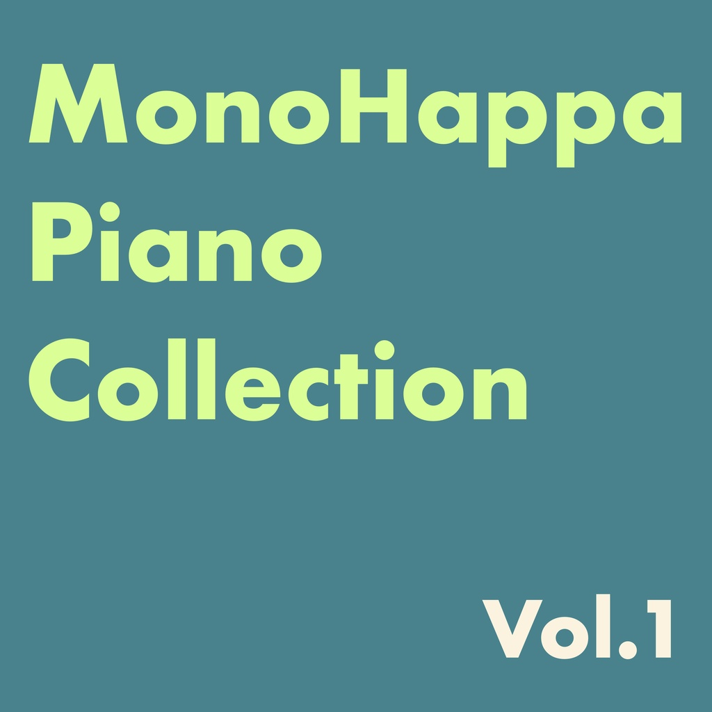 MonoHappa Piano Collection Vol.1