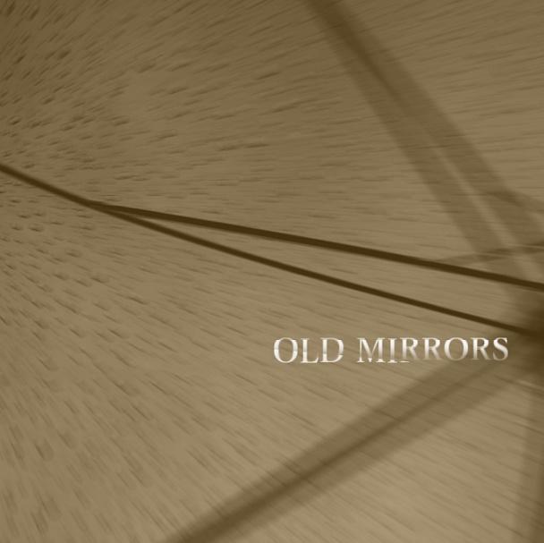 【さとうささら】OLD MIRRORS