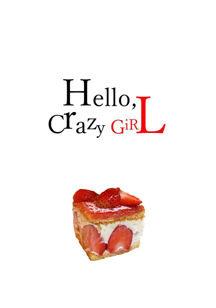 Hello,crazy girl