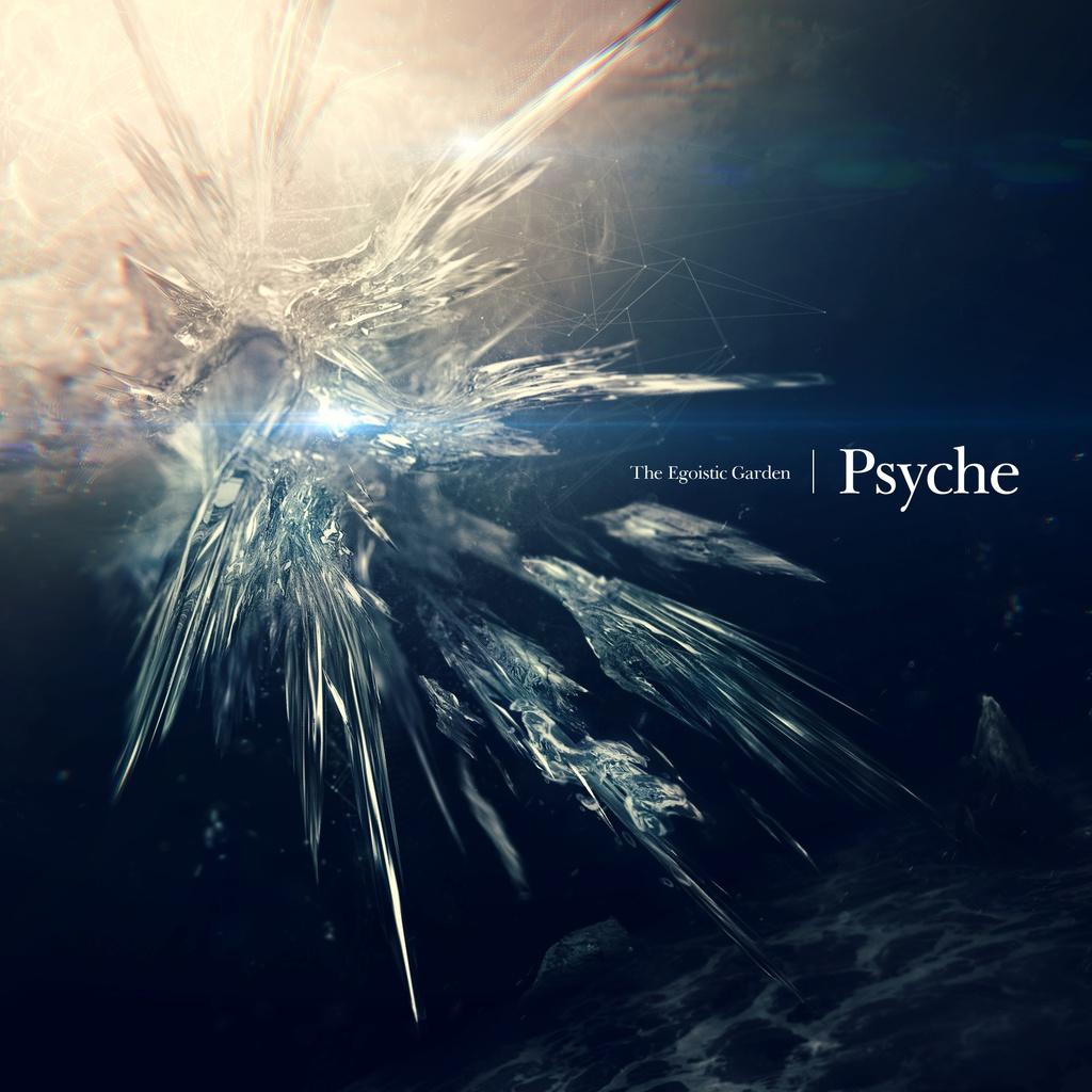 Psyche (The Egoistic Garden 1st Album)
