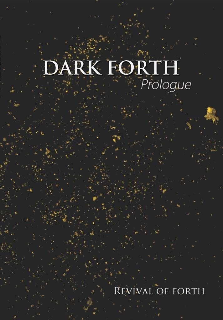 DARK FORTH - Prologue【電子版】