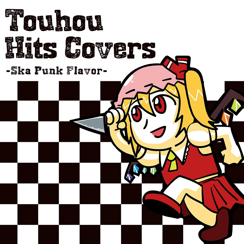 Touhou Hits Covers ―Ska Punk Flavor―