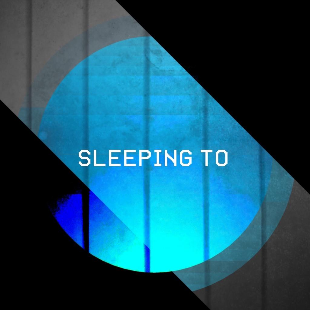 Sleeping To