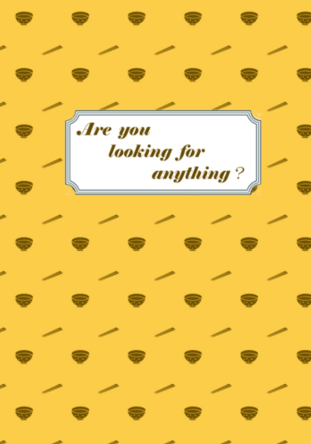 Are you looking for anything?