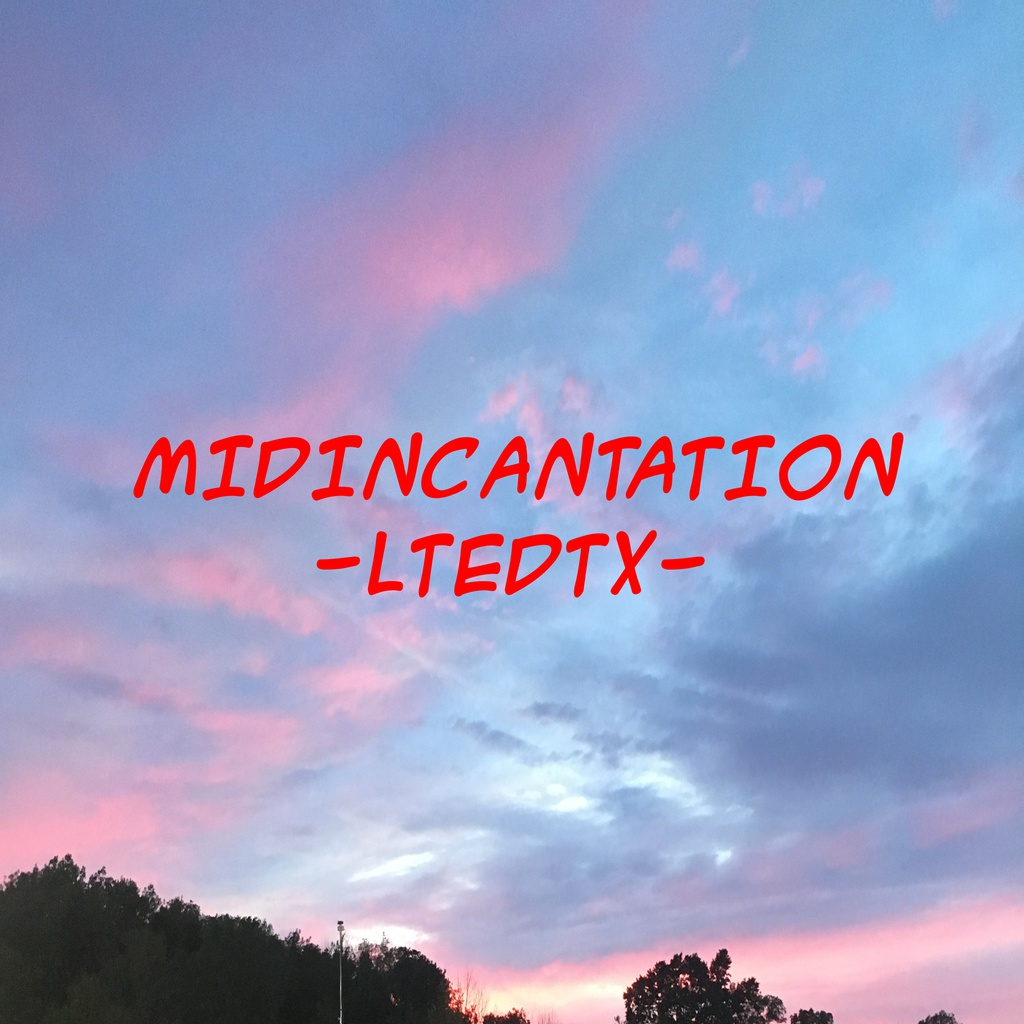 MIDINCANTATION