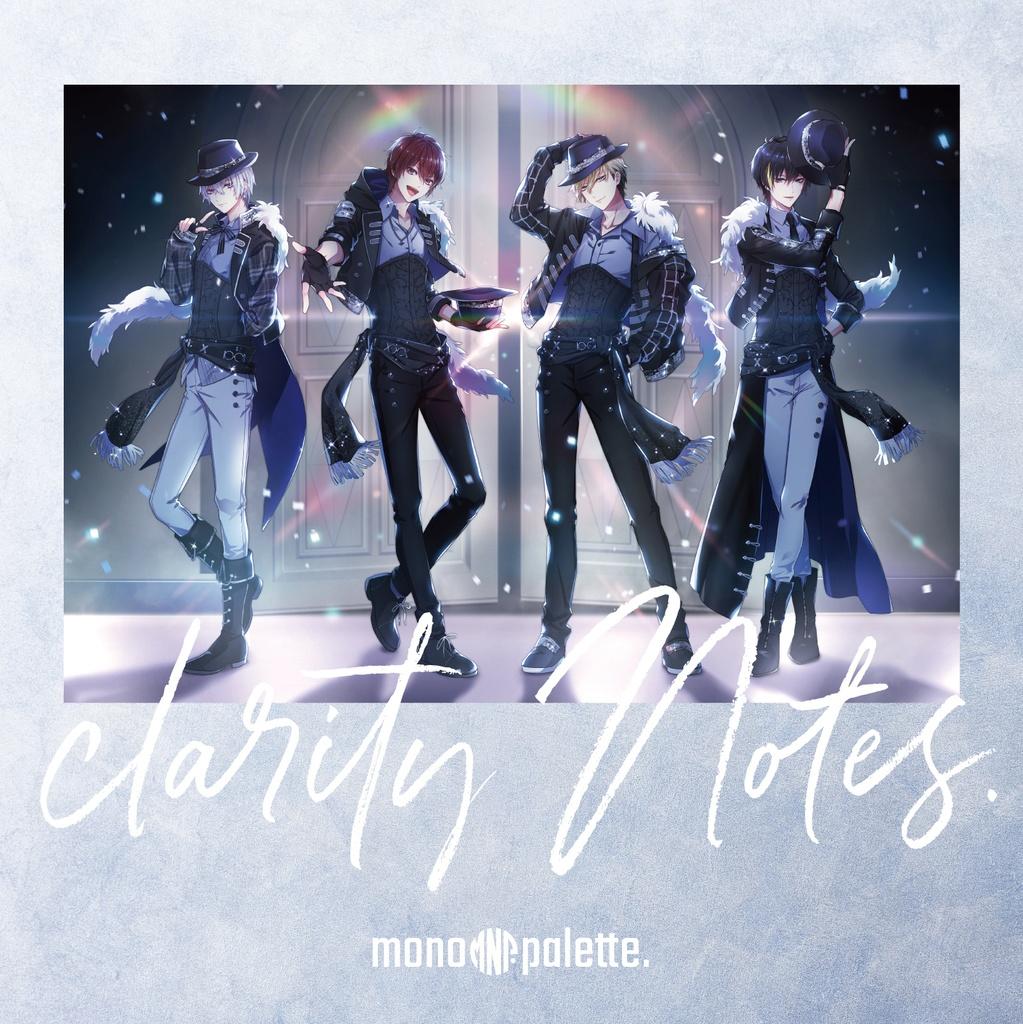 【mono palette.3rd album】clarity Notes.