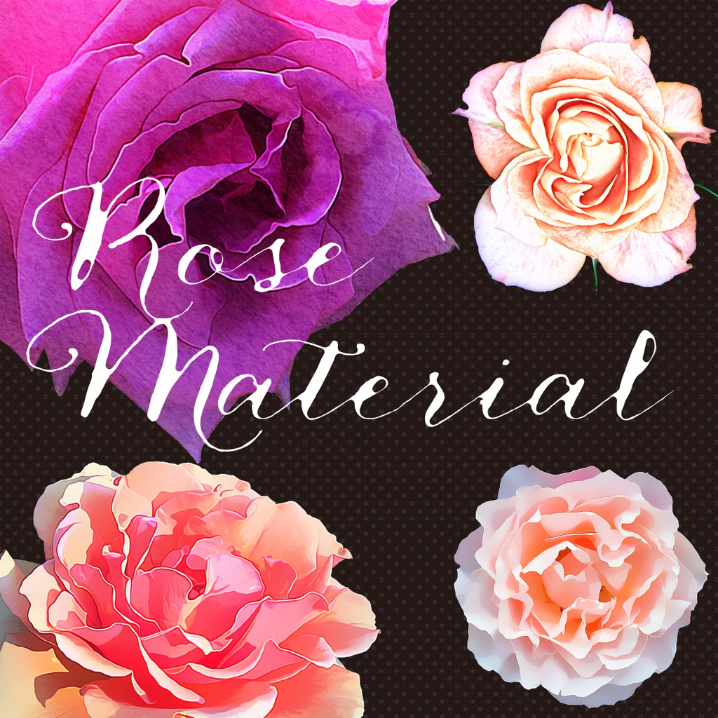 Rose Material[バラ素材]