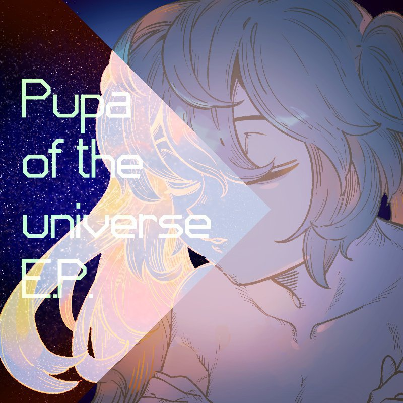 Pupa of the universe E.P. -越冬編-
