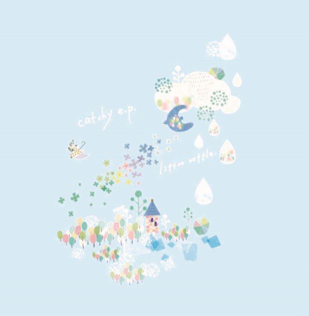 1st.EP『catchy e.p.』 / littro rettle