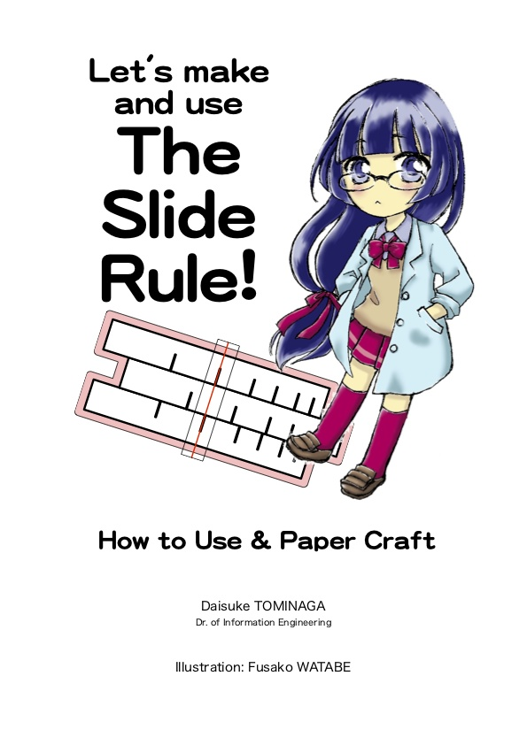 Let's Make & Use the SLIDE RULE!