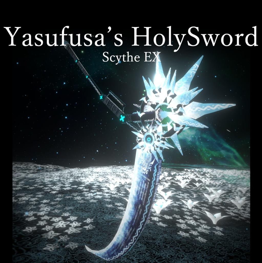 Yasufusa's HolySword ScytheEX