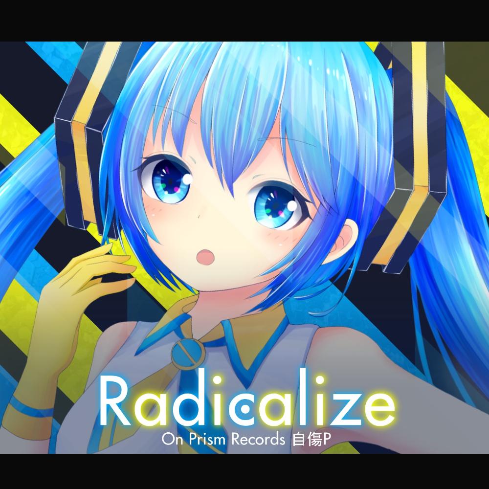 [DL版] Radicalize EP
