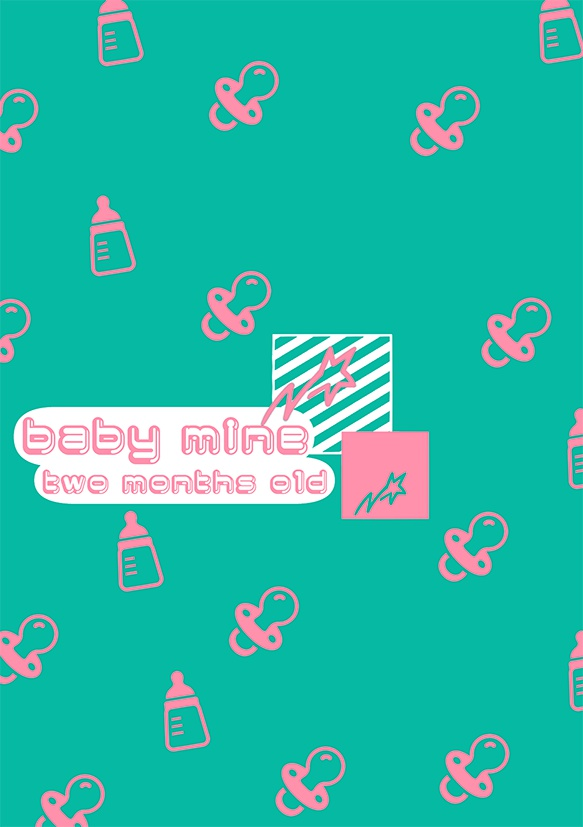 baby mine-two months old-