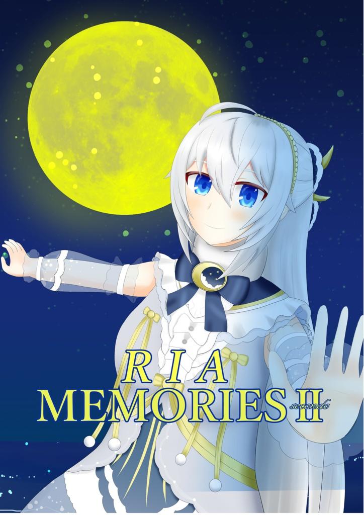 RIA MEMORIESⅡ- secondo-