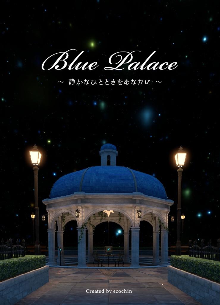 VRChat 【Blue Palace】ワールド ポスター&バッジ