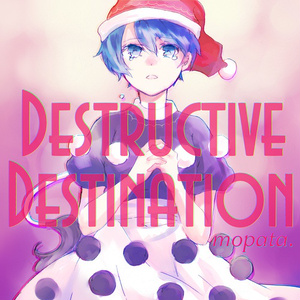 Destructive Destination
