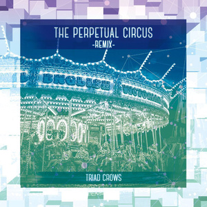 The Perpetual Circus - Remix -