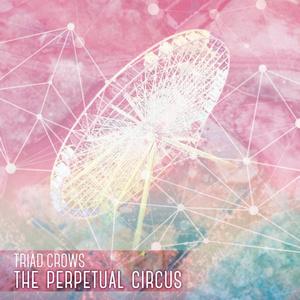 The Perpetual Circus