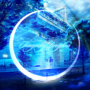 Imaginary Perception (CD版未収録曲追加 ダウンロード版)