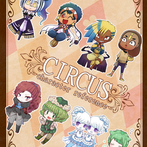 CIRCUS -character reference-