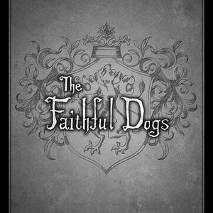 THE FAITHFUL DOGS