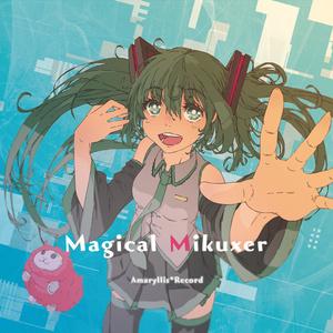 MagicalMikuxer
