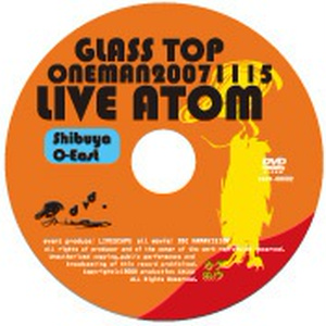 【DVD】「LIVE ATOM」2007.11.15ワンマンライブDVD at 渋谷O-EAST