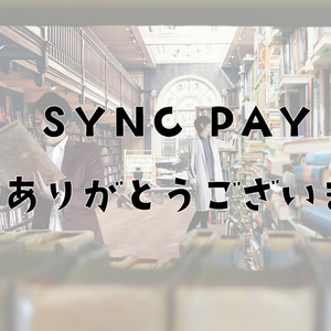 SYNC PAY 2020.5.28(投げ銭)