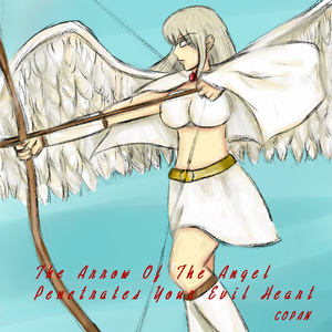 The Arrow Of The Angel Penetrates Your Evil Heart