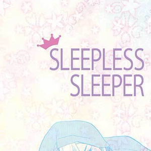 SLLEPLESS SLEEPER