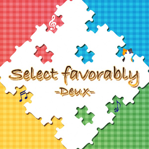 Select favorably-Deux-