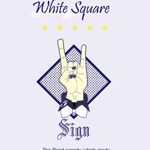 White Square 〜Sign〜