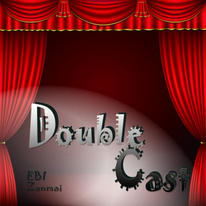 Double Cast