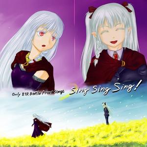 Only 8TR Battlefield Songs,Sing sing sing!(CD版)