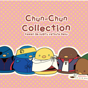 Chun-Chun Collection