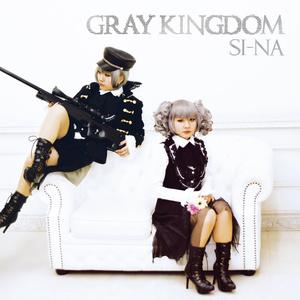 【ミニアルバム(通常盤)】SI-NA「GRAY KINGDOM」