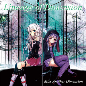 【IA/結月ゆかり】Lineage of Dimension【2nd CD】