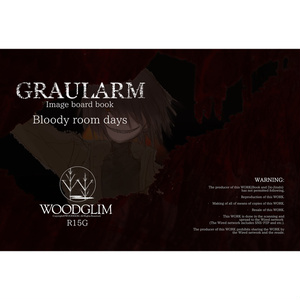 GRAULARM Bloody room days(R15)