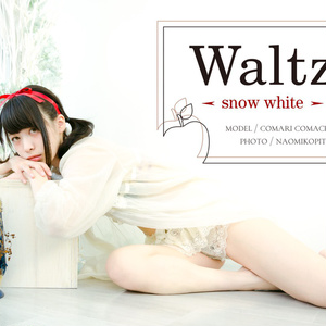 Waltz -snow white-