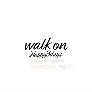 Happy3days 3rd Single『walk on』