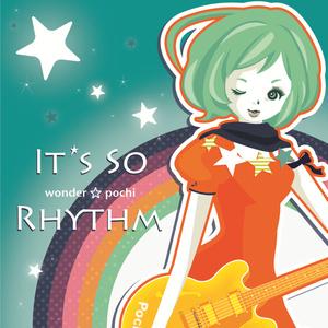 ワンダー☆ポチ『It's so Rhythm』