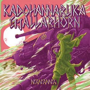 【CD】カドワナルカ=ギャラルホルン