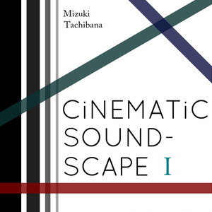 CiNEMATiC SOUNDSCAPE I