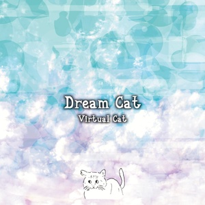 Dream Cat(ダウンロード版) / Virtual Cat