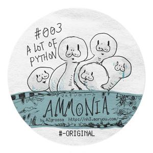 #003:A LOT OF PYTHON /Ammonia Masking tapes