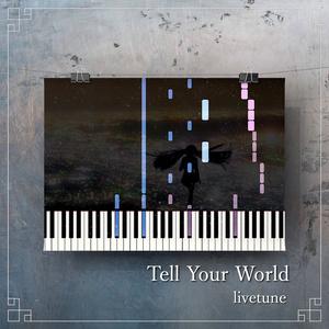 Tell Your World MIDI 楽譜(ワンコーラス)