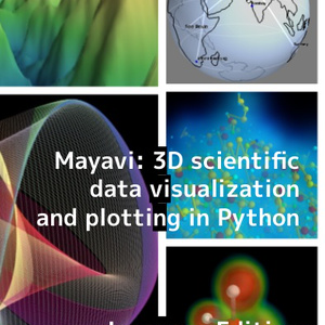 Mayavi: 3D scientific data visualization and plotting in Python Japanese Edition(紙媒体)